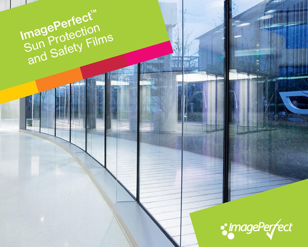 Neu! ImagePerfect™ – Hochleistungsfolien für Sonnenschutz und Sicherheit